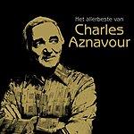 Charles Aznavour Het Allerbeste Van Charles Aznavour