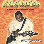Franco Likambo Ya Ngana 1971/1972
