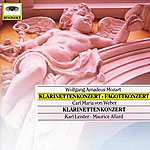 Karl Leister Mozart, W.A.: Clarinet & Bassoon Concerto; Weber: Clarinet Concerto