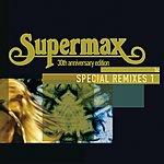 Supermax Special Remixes (Vol.1)