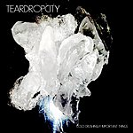 Teardropcity Cold Crushingly Important Things