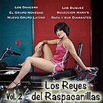 Varios Los Reyes Del Raspacanillas Vol.2