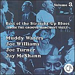 Joe Williams Best Of The Straight-Up Blues From The Groove Merchant Vault