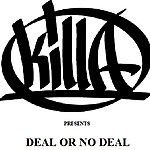 Killa Ben Deal Or No Deal