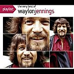Waylon Jennings Playlist: The Very Best Of Waylon Jennings