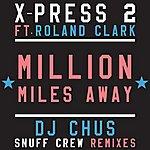 X-Press 2 Million Miles Away