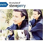 Steve Perry Playlist: The Very Best Of Steve Perry