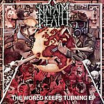 Napalm Death The World Keeps Turning Ep