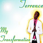 Terence My Transformation - Single