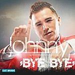 Johnny D Bye Bye