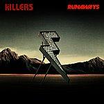 The Killers Runaways