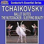 Pyotr Ilyich Tchaikovsky Tchaikovsky: Ballet Suites - The Nutcracker And Sleeping Beauty