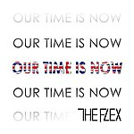Flex Our Time Is Now - Single