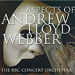 BBC Concert Orchestra Aspects Of Andrew Lloyd Webber