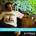 Mark Farina Greenhouse Construction