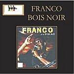 Franco Bois Noir