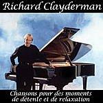 Richard Clayderman Chansons Pour Des Moments De Détente Et De Relaxation
