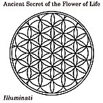 The Illuminati Ancient Secret Of The Flower Of Life