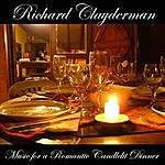 Richard Clayderman Music For A Romantic Candlelit Dinner