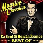 Maurice Chevalier Ça Sent Si Bon La France - Best Of