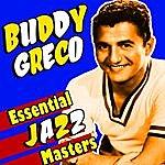 Buddy Greco Essential Jazz Masters