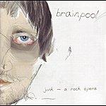 Brainpool Junk - A Rock Opera
