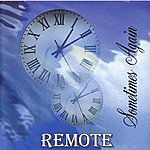 Remote Sometimes Again