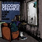 Second Chance Look For My Name