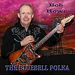 Bob Howe The Bluebell Polka