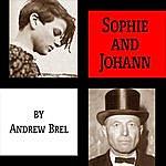 Andrew Brel Sophie And Johann
