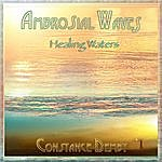 Constance Demby Ambrosial Waves (Healing Waters)