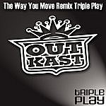OutKast The Way You Move Remix Triple Play