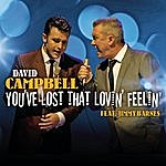 David Campbell You've Lost That Lovin' Feelin'