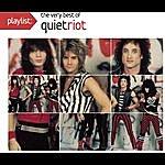 Quiet Riot Playlist: The Very Best Of Quiet Riot