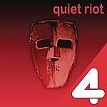 Quiet Riot 4 Hits: Quiet Riot