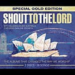 Hillsong Shout To The Lord Special Gold Edition