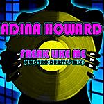 Adina Howard Freak Like Me (Electro-Dubstep Mix)