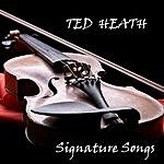 Ted Heath The Signature Songs
