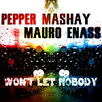 Pepper Mashay Won't Let Nobody