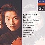 Kyung-Wha Chung The Great Violin Concertos - Mendelssohn, Beethoven, Tchaikovsky, Sibelius (2 Cds)