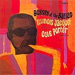 Illinois Jacquet Bosses Of The Ballad: Illinois Jacquet Plays Cole Porter