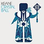 Keane Crystal Ball (International Version)