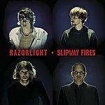 Razorlight Slipway Fires (International Version)
