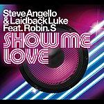 Steve Angello Show Me Love