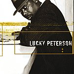 Lucky Peterson Deal With It