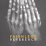 Faithless Reverence / Irreverence