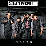 Mint Condition Believe In Us