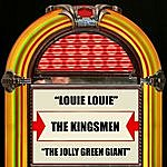 The Kingsmen Louie Louie / The Jolly Green Giant