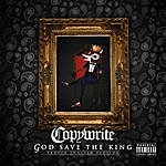 Copywrite God Save The King (Proper English Version)(Parental Advisory)