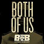 B.o.B Both Of Us (Feat. Taylor Swift)